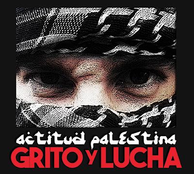 ACTITUD PALESTINA GRITO Y LUCHA FLAC 4