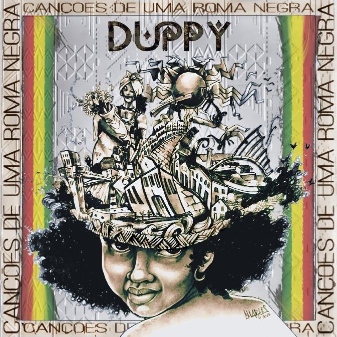 """Duppy - """"Canções de uma Roma Negra"""" MP3 1"""