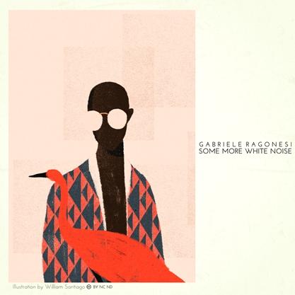 GABRIELE RAGONESI - SOME MORE WHITE NOISE MP3 4