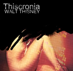 Read more about the article IYE29 – WALT THISNEY – THISCRONIA